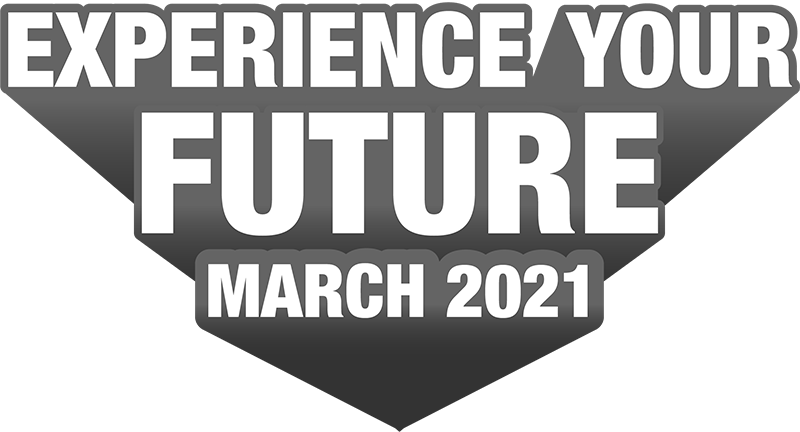Experience Your Future March 2021